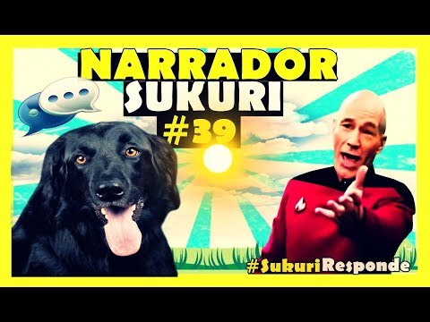 Narrador Sukuri #39   NARRADOR DE VIDEOS🛑