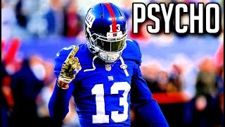 "Odell Beckham Jr. Mix - ""Psycho"" Ft. Post Malone"