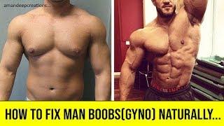 Gynecomastia Cure   How to fix man boobs (Gyno) naturally