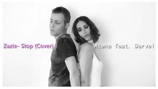 Atena feat. Darvel ⎮Zazie - Stop (Cover)