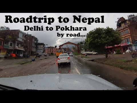 Delhi to Nepal By Road    Road trip to Nepal Part 1. Crossing Border by car