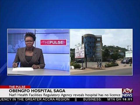 Obengfo Hospital Saga - The Pulse on JoyNews (30-5-18)