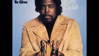 I've Got So Much To Give-Barry White (Fast)
