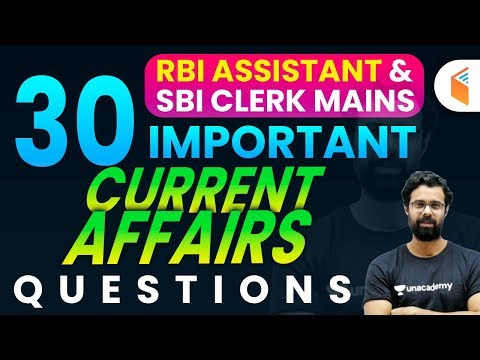 RBI Assistant & SBI Clerk Mains | 30 Important Current Affairs Questions by Bhunesh Sir