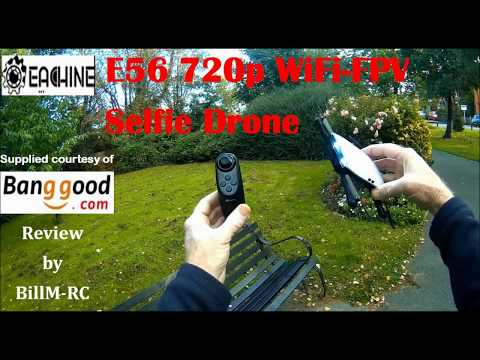 Eachine E56 review (Part II) Full flight, camera & time trial