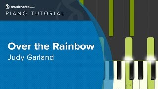 Over The Rainbow - Judy Garland - Piano Tutorial (cover)