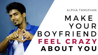 Do THIS To Make Him CRAZY About You    Tamil   ALPHA TAMIZHAN