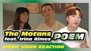 The Motans Feat. Irina Rimes   POEM | Official Video [Reaction]