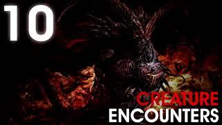 10 SCARY CREATURE ENCOUNTERS (Bigfoot, Dogman, Deerman, Mothman, Demons) -  What Lurks Beneath