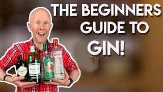 A Beginners Guide To Gin!