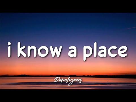 chevy - i know a place (Lyrics) 🎵