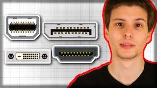 Display Interfaces Compared (HDMI, Displayport, DVI, Thunderbolt)