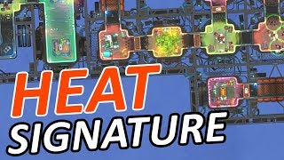 BREAKING INTO SPACESHIPS for FUN and PROFIT! - Heat Signature Gameplay