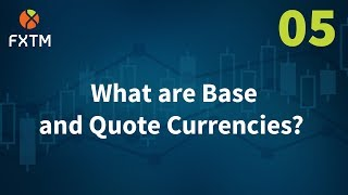 What are Base and Quote Currencies?