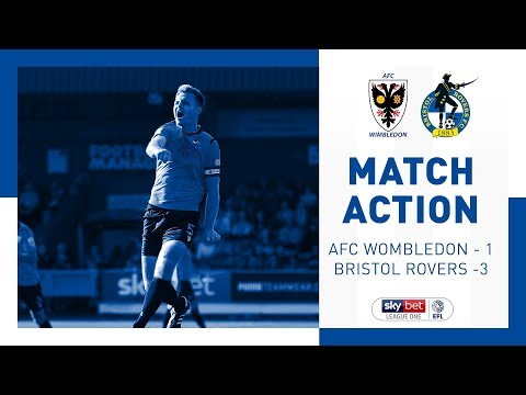 Match Action: AFC Wimbledon 1-3 Bristol Rovers