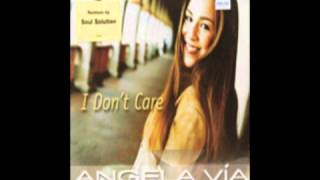 Angela Vía - I Don't Care