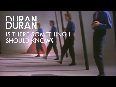 Duran Duran - Is There Something I Should Know? (Official Music Video_