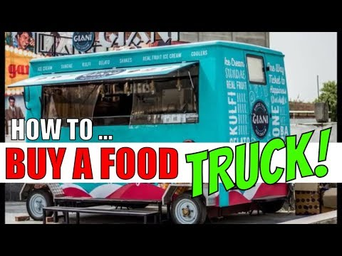 , title : 'How to buy a food truck Food trucks for sale  starting a food truck business