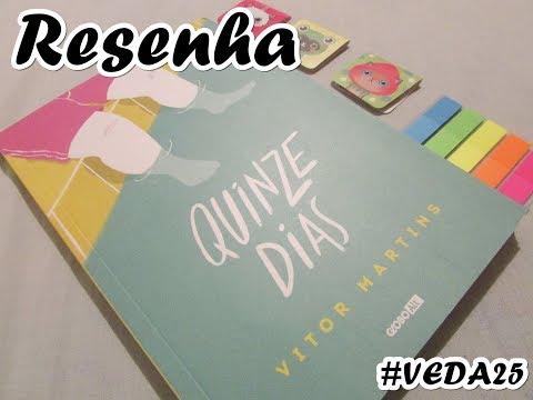 VEDA 25: Resenha do livro Quinze Dias do Vitor Martins