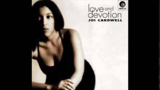 Joi Cardwell - Love and Devotion - George Morel Hallelujah Mix