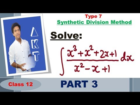 Integration Type 7 : Synthetic Division Method: Part 3
