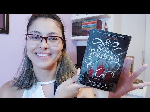 Sol e Tormenta - Leigh Bardugo (Trilogia Grisha #2) | Resenha!
