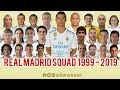 Real Madrid Squad from 1999 to 2019