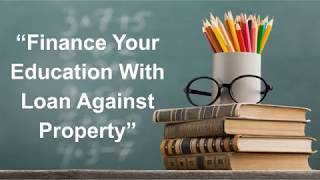 Education Loan Against Property
