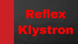 Reflex Klystron working, oscillator and Applegate diagram (Engineering Funda, Microwave Engineering)