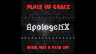 Nabal Was a Mean Guy , ApologetiX