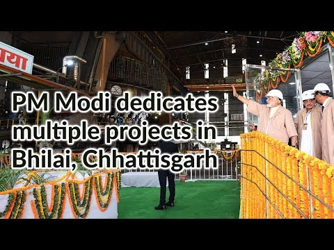 PM Modi dedicates multiple projects in Bhilai, Chhattisgarh