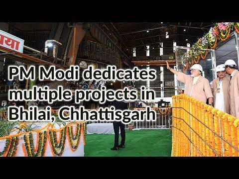 PM Modi dedicates multiple projects in Bhilai, Chhattisgarh