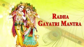 Radha Gayatri Mantra - 108 Times
