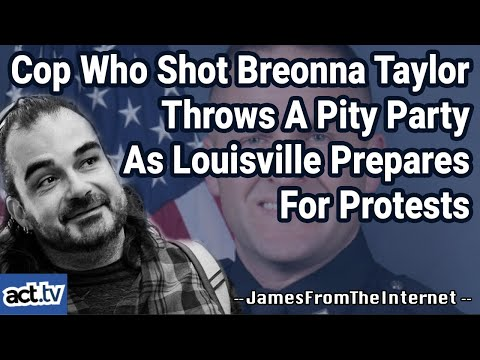 Cop Who Shot Breonna Taylor Throws A Pity Party As Louisville Prepares For Protests