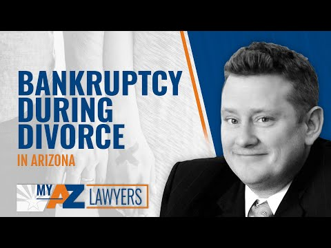 Process of AZ Bankruptcy During Divorce by Rob Curigliano