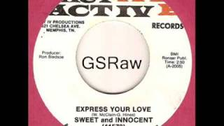 Sweet and Innocent-Express Your Love(early 70's SOUL)