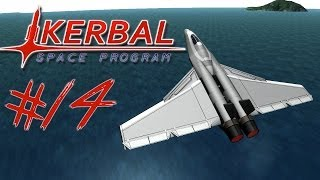 KERBAL SPACE PROGRAM 14   JACK'S JET FIGHTER   My Favourite Plane So Far