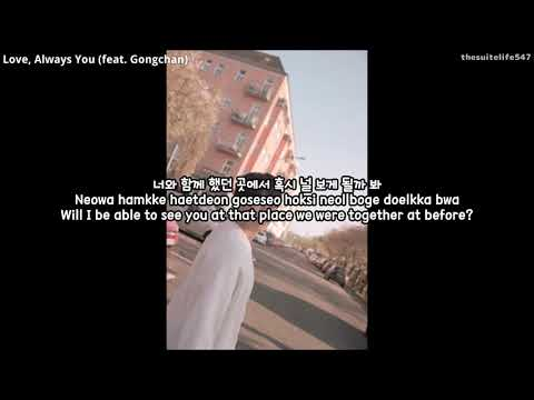 Sandeul (B1A4) [feat. Gongchan (B1A4)] - Love, Always You (Hangul, Romanization, Eng Sub)