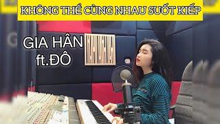 KHÔNG THỂ CÙNG NHAU SUỐT KIẾP - HOÀ MINZY (ft.MR.SIRO) || HÂN SHIN COVER (ft. ĐÔ)