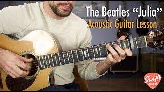 "The Beatles ""Julia"" Complete Guitar Lesson"