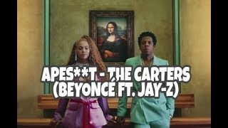 APES**T   THE CARTERS (Audio Official)