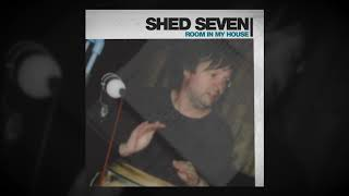 Shed Seven - Room In My House video