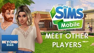 MEETING OTHER PLAYERS' SIMS TUTORIAL | The Sims Mobile