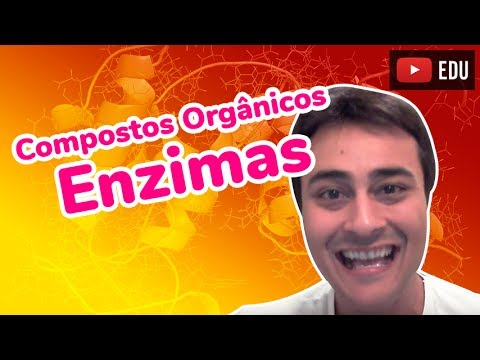 Enzimas - Compostos Orgânicos - Prof. Paulo Jubilut