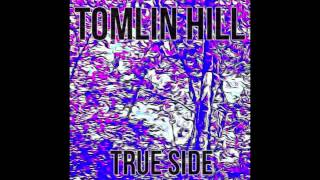 Diamonds To Dust - Tomlin Hill