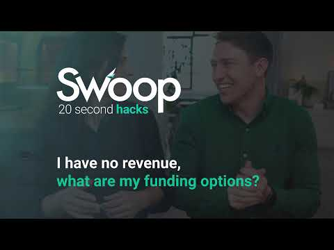I have no revenue what are my funding options?