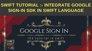 Swift Tutorial:- Integrate google sign-in SDK in swift language