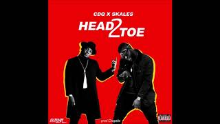 CDQ X Skales   Head 2 Toe (Official Audio)