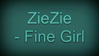 ZieZie   Fine Girl (sped Up)