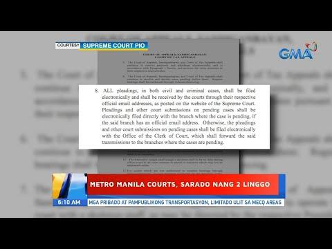[GMA]  UB: Metro Manila courts, sarado nang 2 linggo